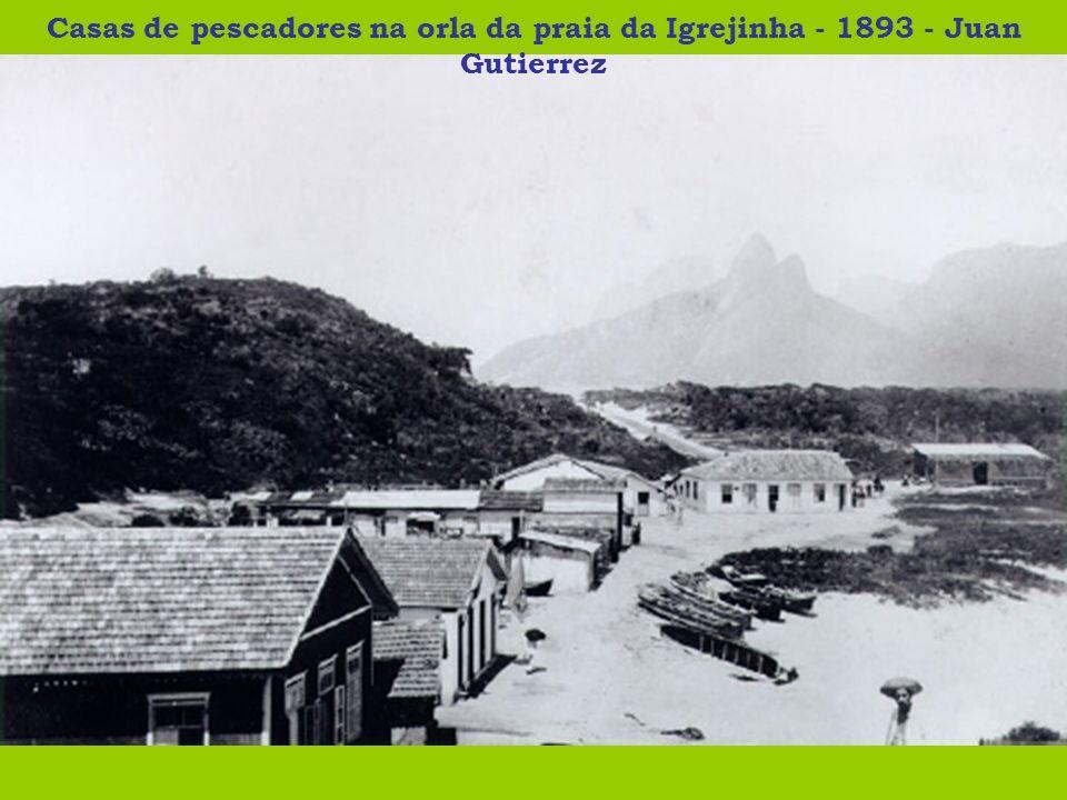 Casas de pescadores na orla da praia da Igrejinha - 1893 - Juan Gutierrez