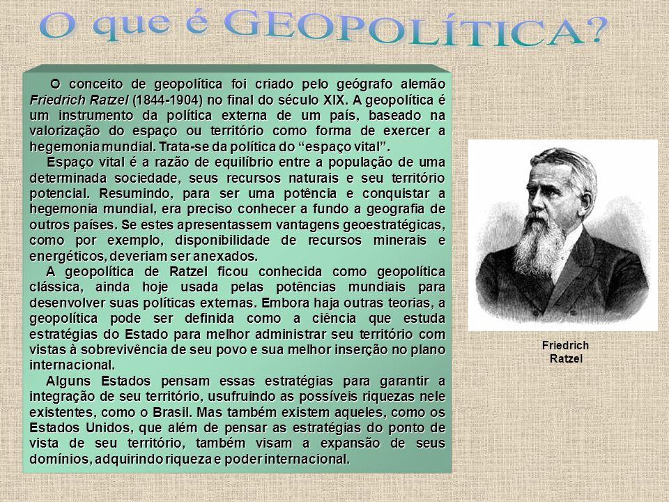 O conceito de geopolítica foi criado pelo geógrafo alemão Friedrich Ratzel (1844-1904) no final do século XIX. A geopolítica é um instrumento da polít