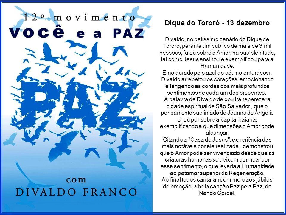 MOVIMENTO VOCÊ E A PAZ 2009 Com a proposta de conclamar as pessoas a reflexionar sobre a paz pessoal, a paz no lar, no trabalho, no grupo social, na comunidade, sobre a paz que tomará conta da Terra , Divaldo Franco lançou em 1998 o Movimento Você e a Paz.