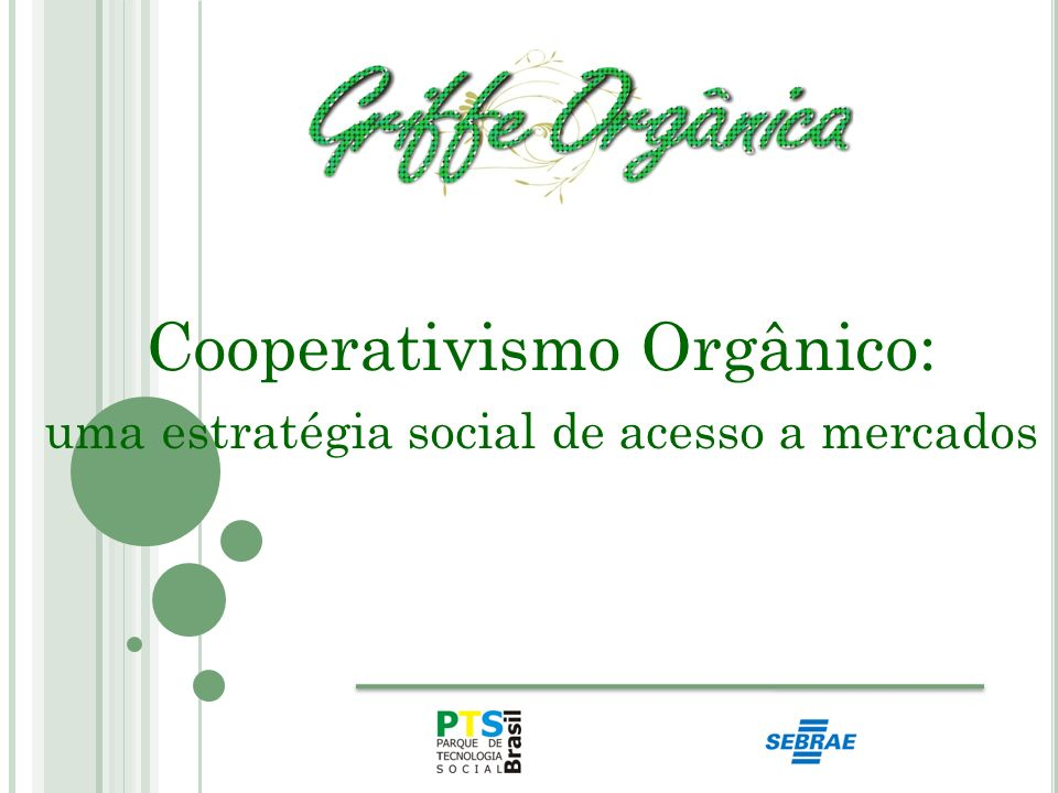 Cooperativismo Orgânico: uma estratégia social de acesso a mercados