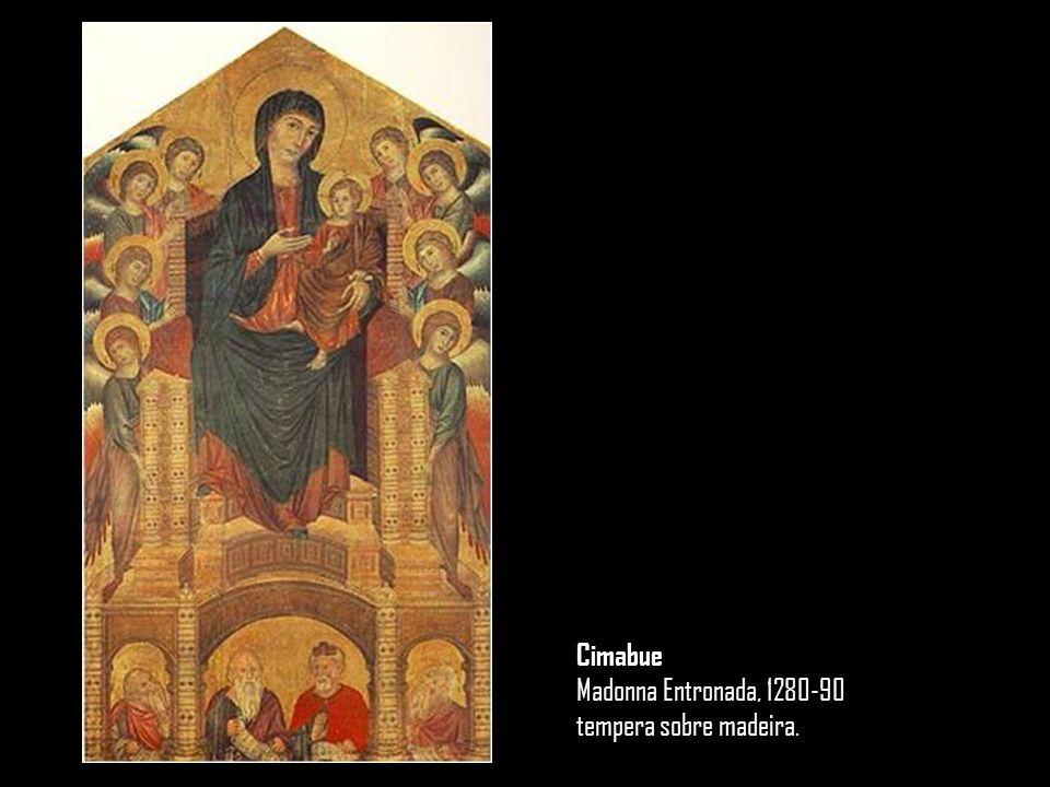 Cimabue Madonna Entronada, 1280-90 tempera sobre madeira.