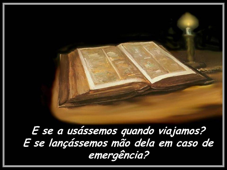 E se sempre carregássemos a nossa Bíblia no bolso ou na bolsa.