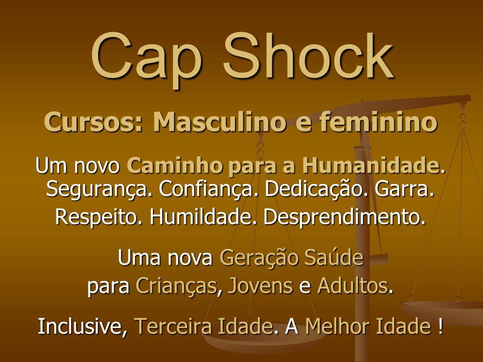 Cap Shock Esta modalidade, tem origem diferente da Capoeira, por exemplo, porque foi criada no Brasil, por um brasileiro. Quanto a Capoeira, também fo