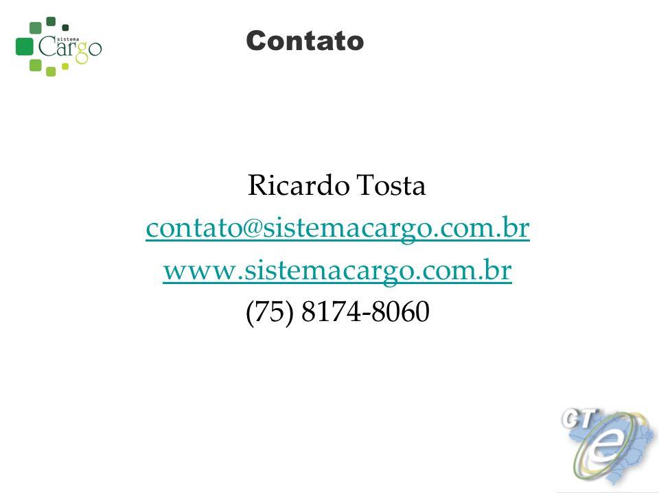 Ricardo Tosta contato@sistemacargo.com.br www.sistemacargo.com.br (75) 8174-8060 Contato