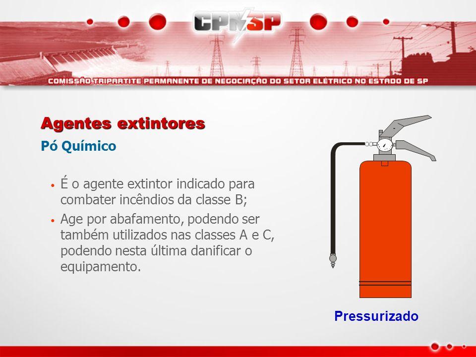 Agentes extintores Pó Químico É o agente extintor indicado para combater incêndios da classe B; Age por abafamento, podendo ser também utilizados nas
