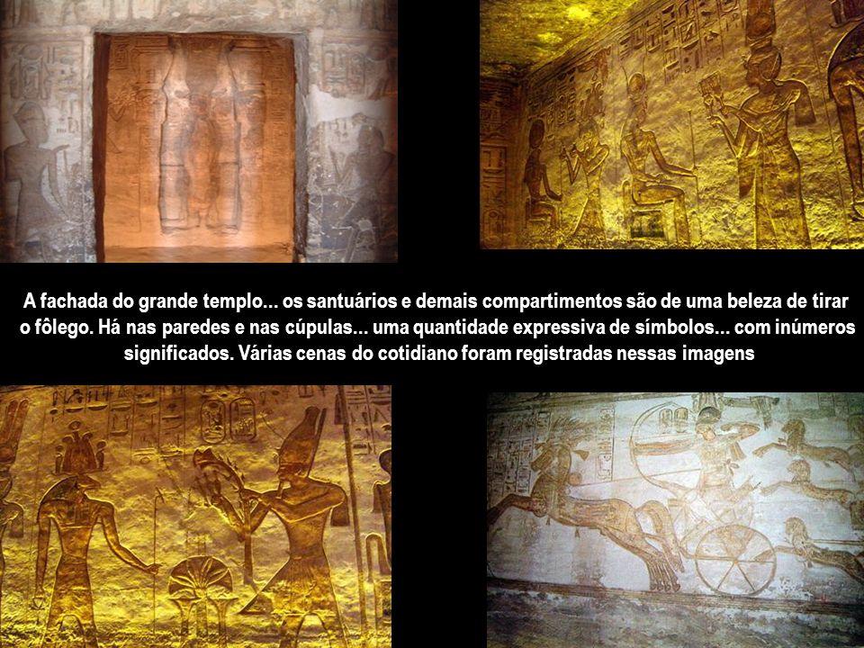 Ramsés II construiu um imponente templo para ser adorado tal como os deuses... e outro ao lado... mais discreto... para sua bela e predileta esposa Ne