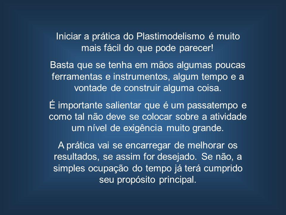 Iniciar a prática do Plastimodelismo é muito mais fácil do que pode parecer! Basta que se tenha em mãos algumas poucas ferramentas e instrumentos, alg