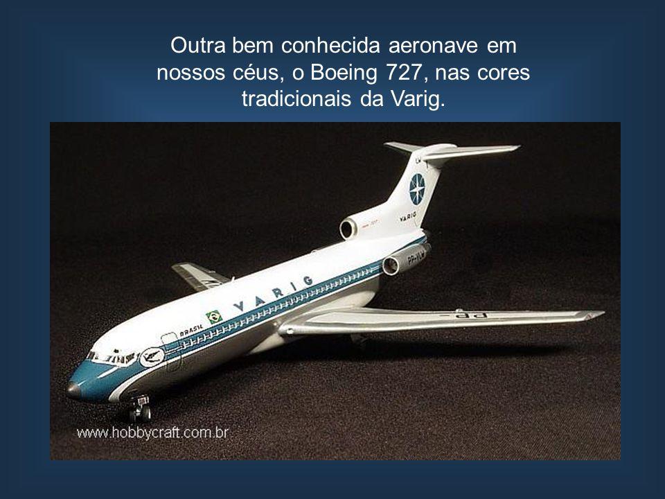 Outra bem conhecida aeronave em nossos céus, o Boeing 727, nas cores tradicionais da Varig.