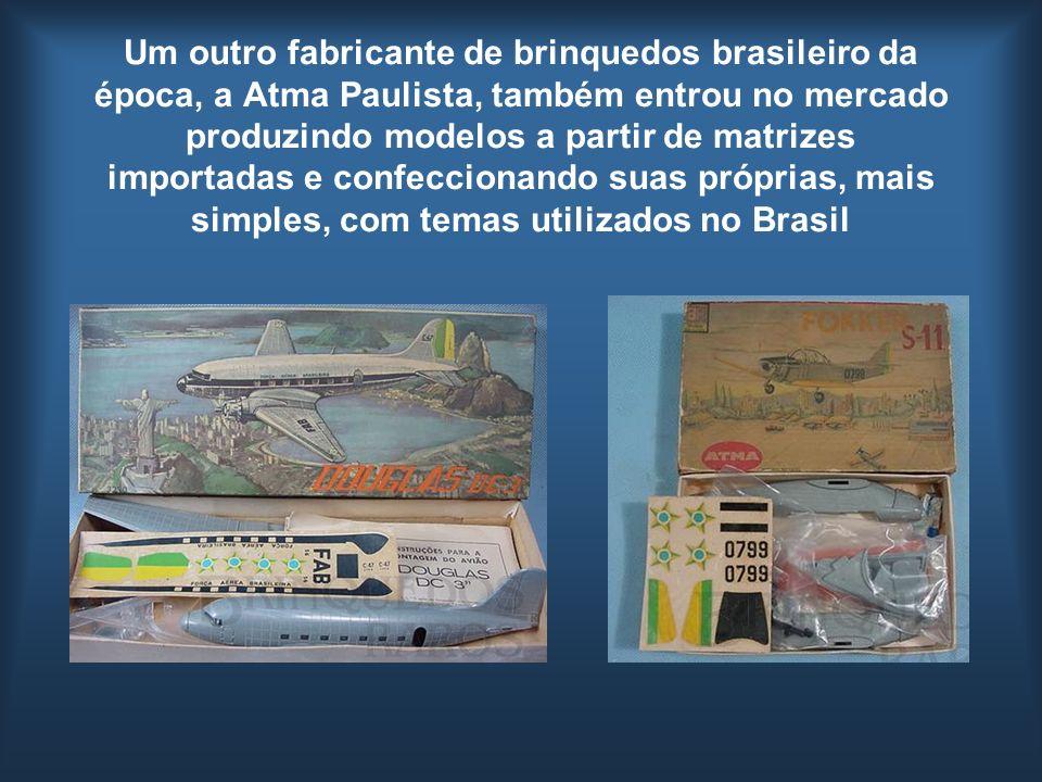 Um outro fabricante de brinquedos brasileiro da época, a Atma Paulista, também entrou no mercado produzindo modelos a partir de matrizes importadas e
