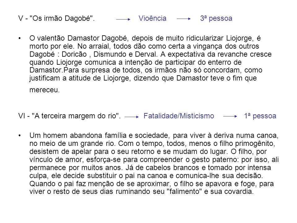 V - Os irmão Dagobé .
