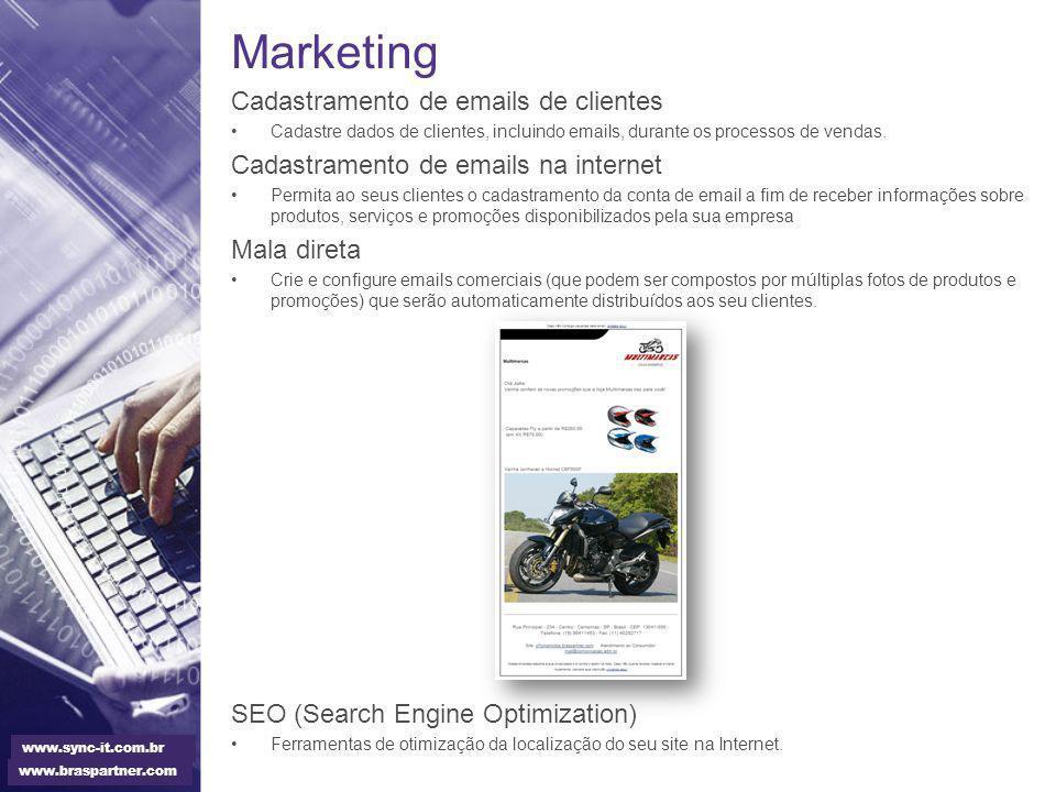Marketing Cadastramento de emails de clientes Cadastre dados de clientes, incluindo emails, durante os processos de vendas. Cadastramento de emails na