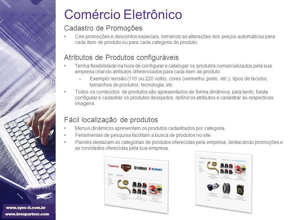 Comércio Eletrônico Cadastro de Promoções Crie promoções e descontos especiais, tornando as alterações dos preços automáticas para cada item de produt