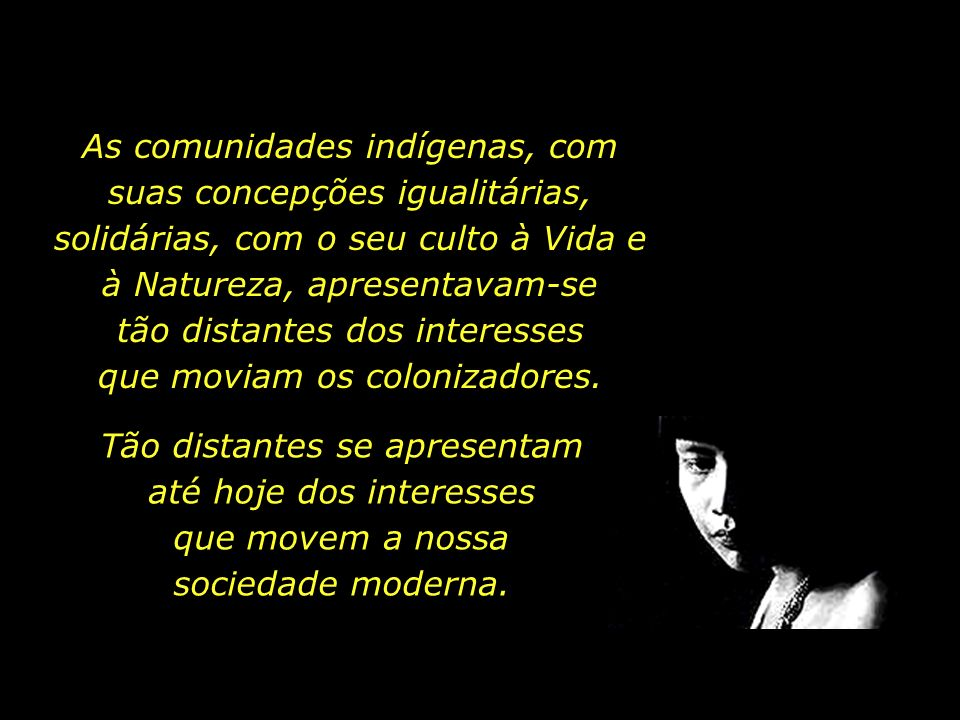 holdemqueen@hotmail.com Quando os portugueses chegaram ao Brasil, havia em torno de 1.300 línguas indígenas. Hoje restam cerca de 170.