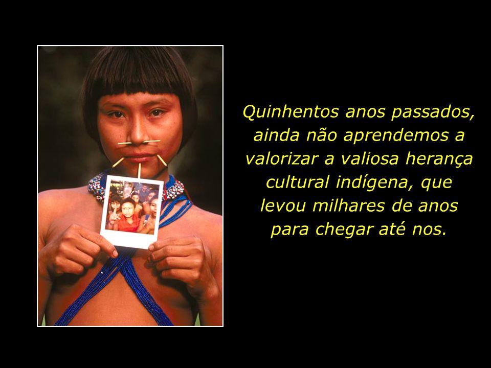 holdemqueen@hotmail.com Muitas vezes, associamos os índios a antigos estereótipos, como se ainda vivessem no passado, constituindo um povo preguiçoso,