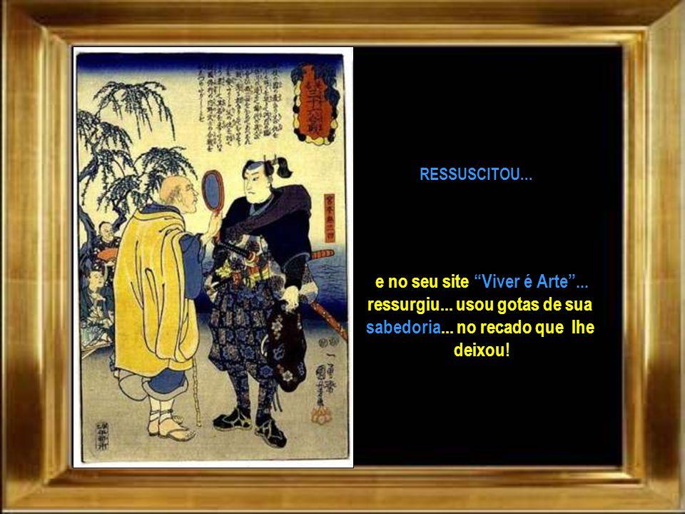 Até o lendário guerreiro da história do Japão... Musashi Miyamoto admirado pelo seu caráter... e pelo seu estilo de esgrima com duas espadas... uma em