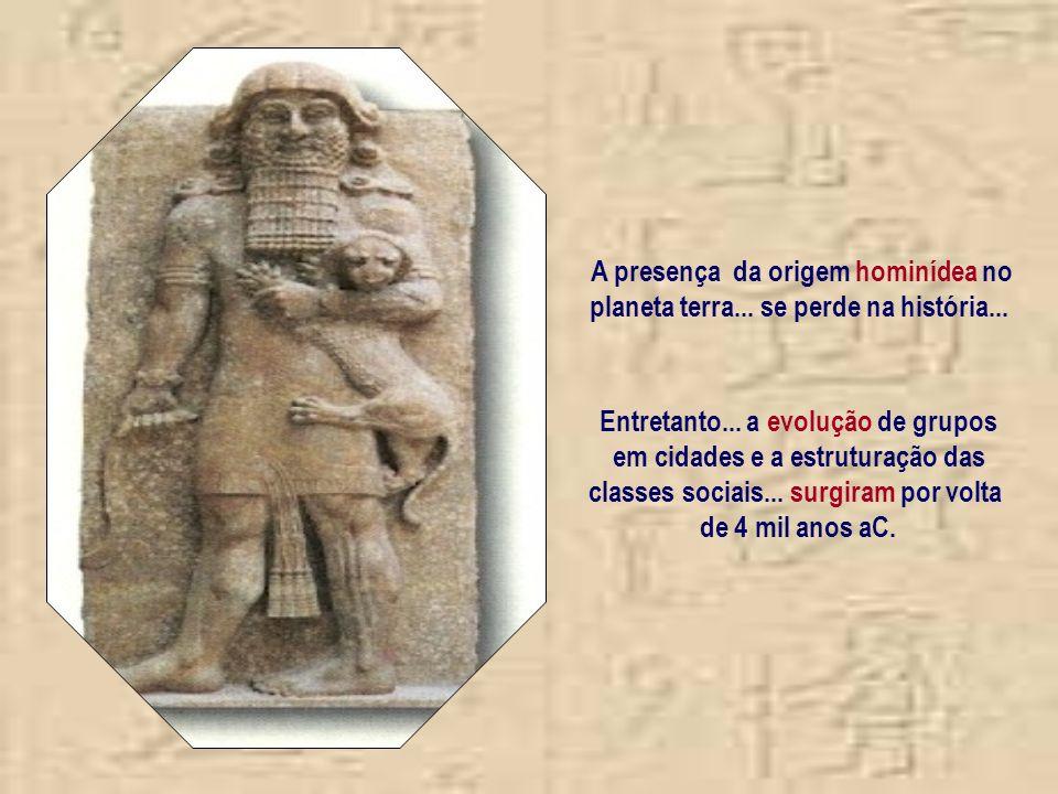 A presença da origem hominídea no planeta terra...