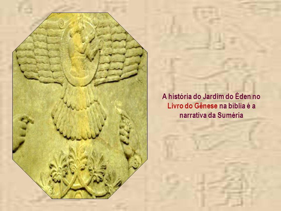 Além da roda... do vidro... do alfabeto... da matemática... das divisões dos dias... da arte da construção... os Sumérios nos deram Deus...