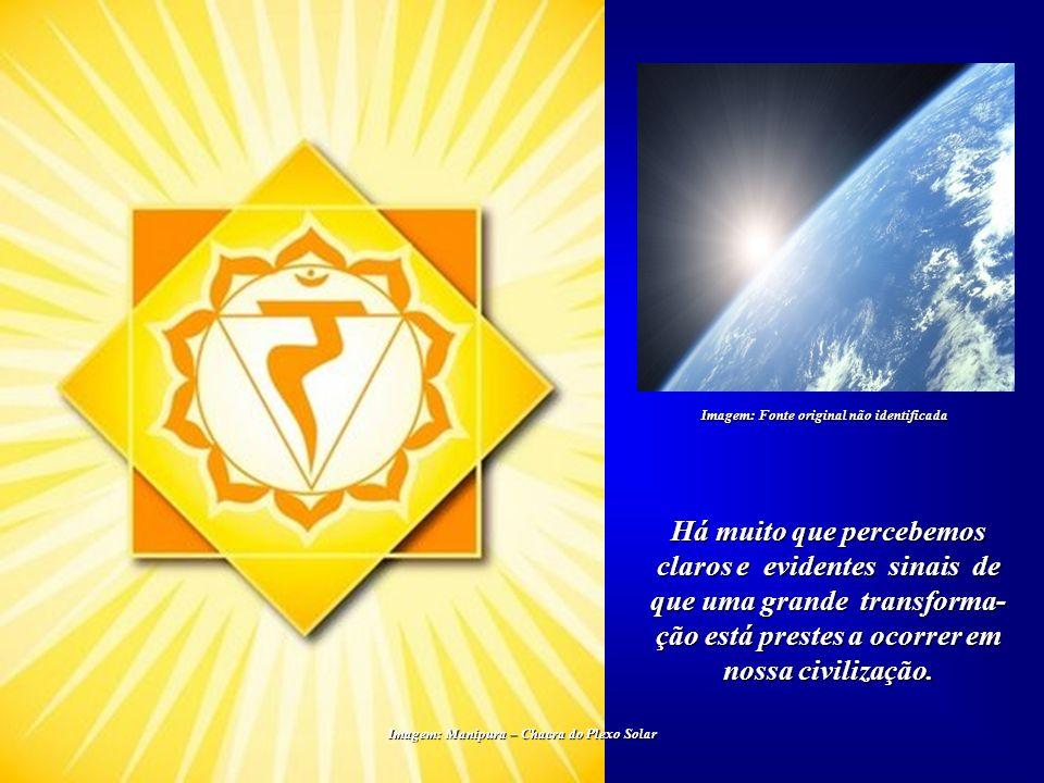 Há muito que percebemos claros e evidentes sinais de que uma grande transforma- ção está prestes a ocorrer em nossa civilização.