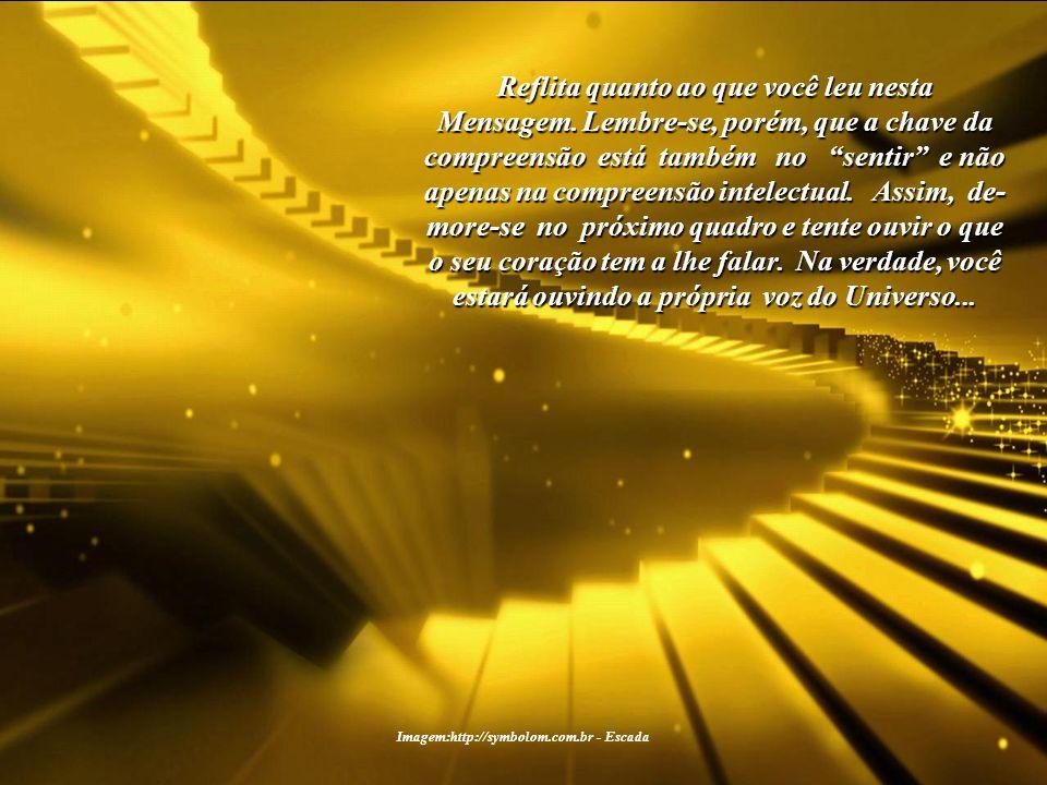Imagem:http://symbolom.com.br - Escada Quando a Consciência Solar coletiva for uma realidade, as Cidades do Sol surgirão naturalmente. for uma realida