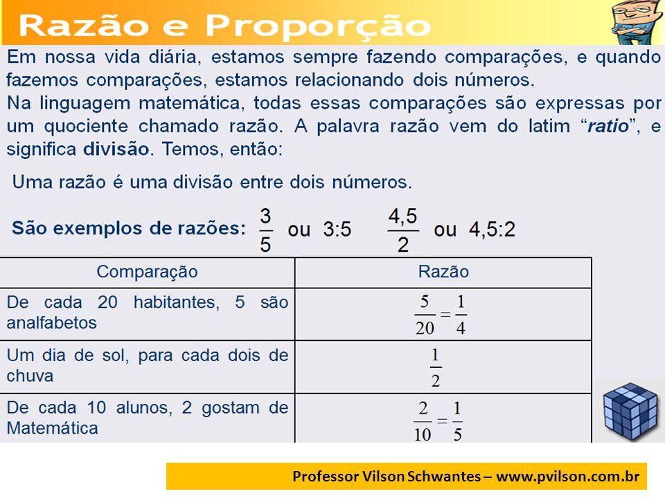 Professor Vilson Schwantes – www.pvilson.com.br Dividir R$ 160,00 em partes inversamente proporcionais a 3 e a 5 que correspondem as faltas no trabalho das pessoas A e B.