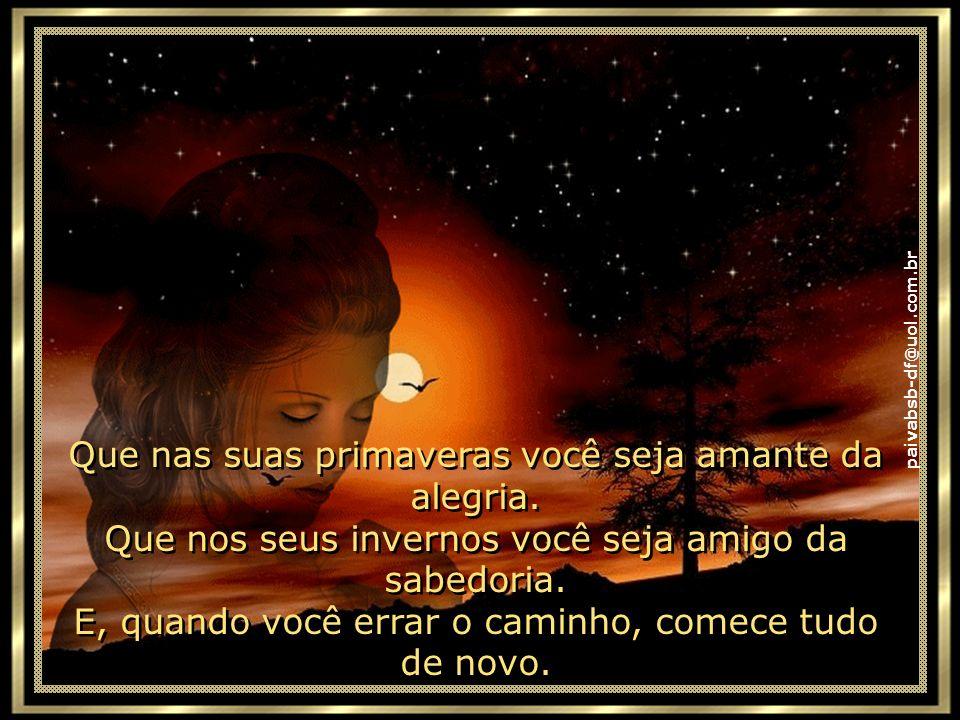 paivabsb-df@uol.com.br É ter sensibilidade para expressar