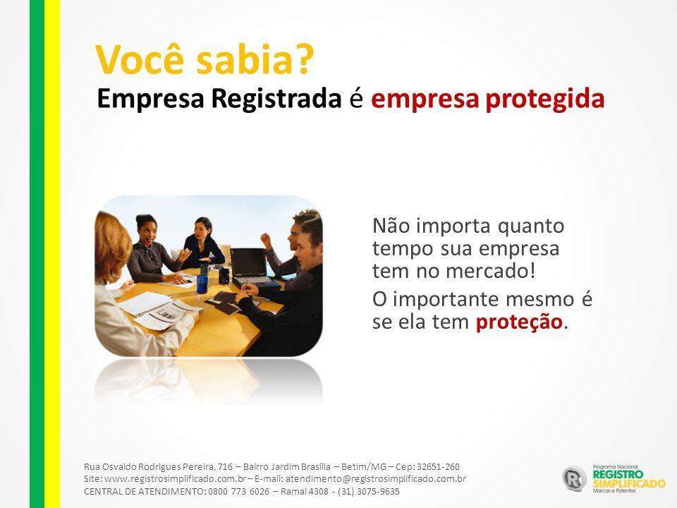 Empresa Registrada é empresa protegida Você sabia.