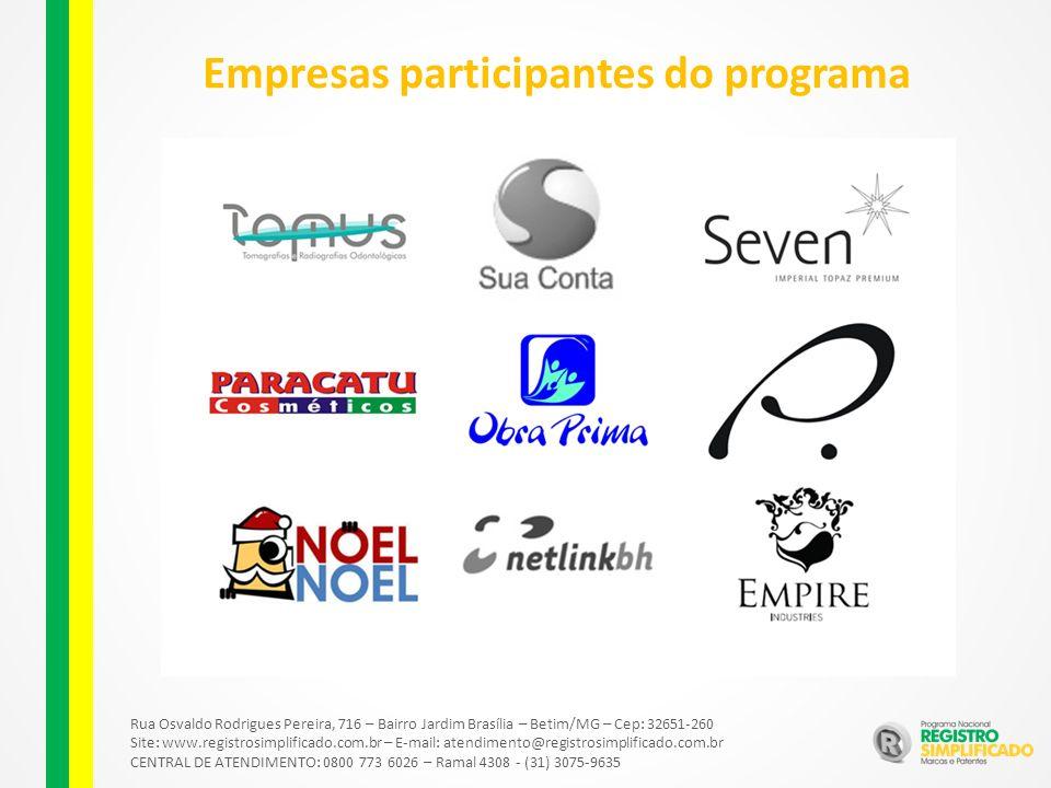 Rua Osvaldo Rodrigues Pereira, 716 – Bairro Jardim Brasília – Betim/MG – Cep: 32651-260 Site: www.registrosimplificado.com.br – E-mail: atendimento@registrosimplificado.com.br CENTRAL DE ATENDIMENTO: 0800 773 6026 – Ramal 4308 - (31) 3075-9635 Empresas participantes do programa