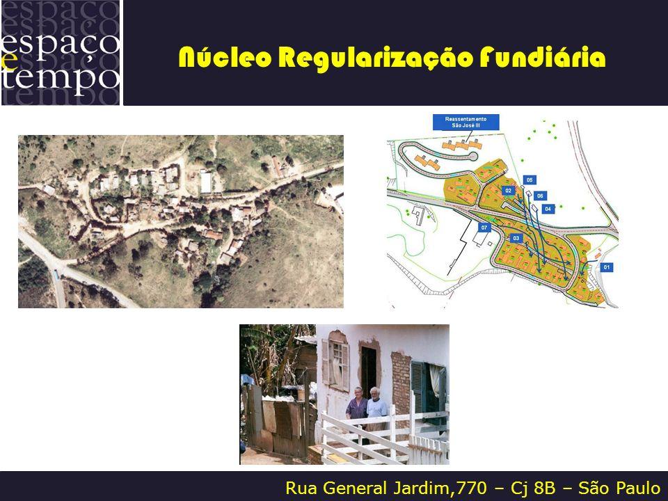 Núcleo Regularização Fundiária Rua General Jardim,770 – Cj 8B – São Paulo