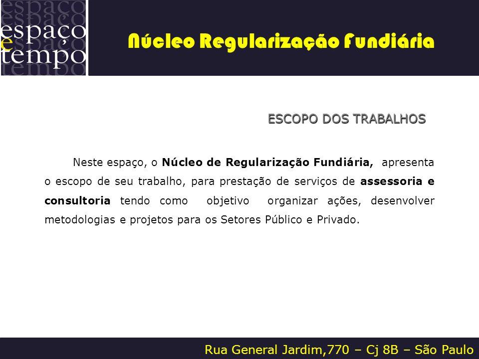 Rua General Jardim,770 – Cj 8B – São Paulo CORPO TÉCNICO CONTATO ANDRÉ NOBUSADA 11.9618-0270 andre@etempo.com MARISE BALIEIRO NIGRO 11.7339-2917 marise@etempo.com SUELY BELONCI VELASCO 11.9708-6869 suely@etempo.com.br Núcleo Regularização Fundiária