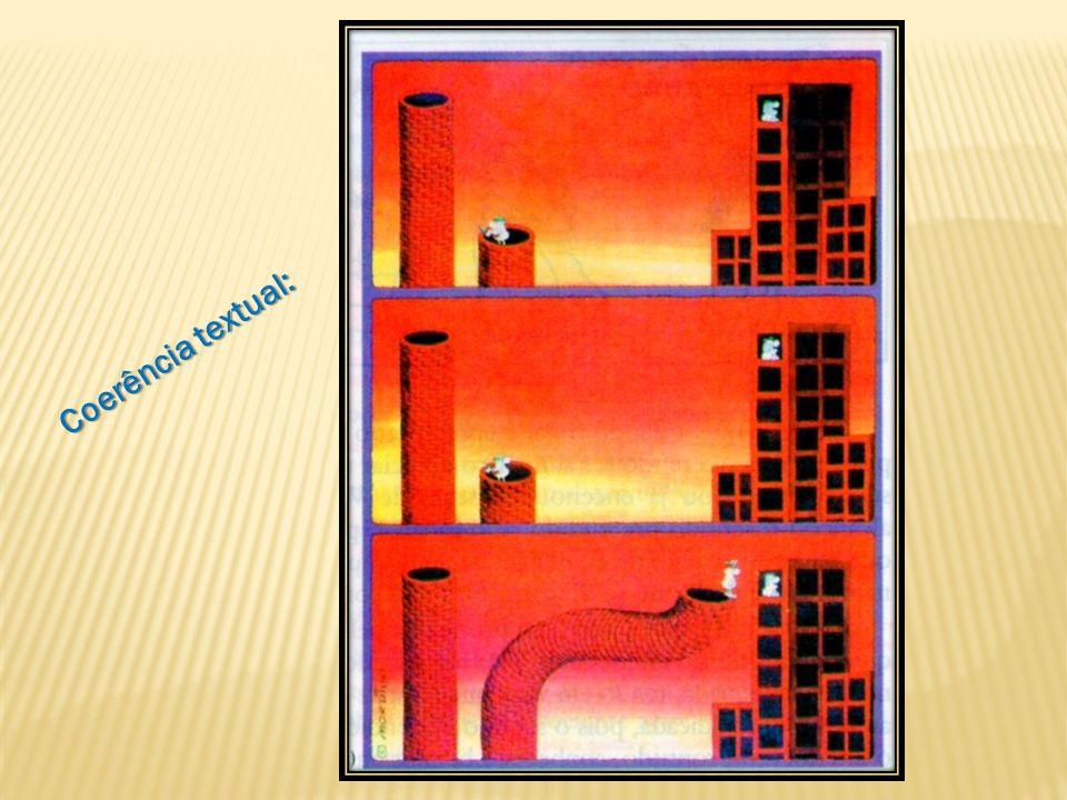 As três cenas do cartum formam uma sequência lógica de fatos: 1º - aparece o trabalhador construindo uma torre; 2º - ele avista uma mulher nua na janela; 3º - vemos a torre pronta, mas completamente torta e próxima da mulher.