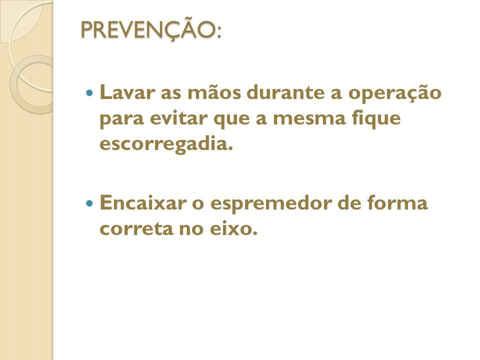 ESPREMEDOR DE FRUTAS RISCOS: 1. ACIDENTES COM AS MÃOS DURANTE A OPERAÇÃO; 2. ESPREMEDOR SER LANÇADO PRA FORA DO EIXO DURANTE A OPERAÇÃO.