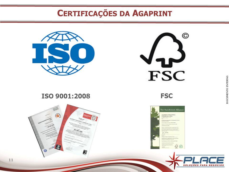 DOCUMENTO INTERNO 11 C ERTIFICAÇÕES DA A GAPRINT ISO 9001:2008 FSC