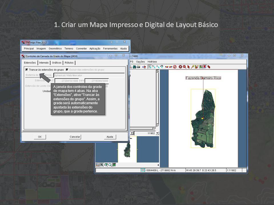 1. Criar um Mapa Impresso e Digital de Layout Básico A janela dos controles da grade de mapa tem 4 abas. Na aba Extensões, ative Trancar às extensões
