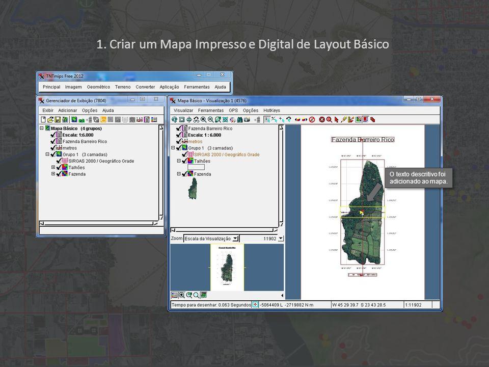 1. Criar um Mapa Impresso e Digital de Layout Básico O texto descritivo foi adicionado ao mapa.