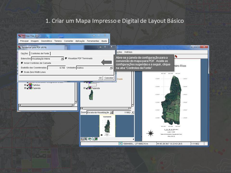 1. Criar um Mapa Impresso e Digital de Layout Básico Abre-se a janela de configuração para a conversão do mapa para PDF. Aceite as configurações suger