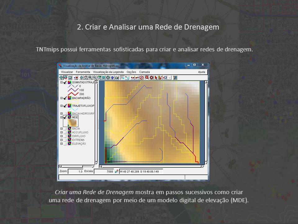 Criar uma Rede de Drenagem mostra em passos sucessivos como criar uma rede de drenagem por meio de um modelo digital de elevação (MDE).