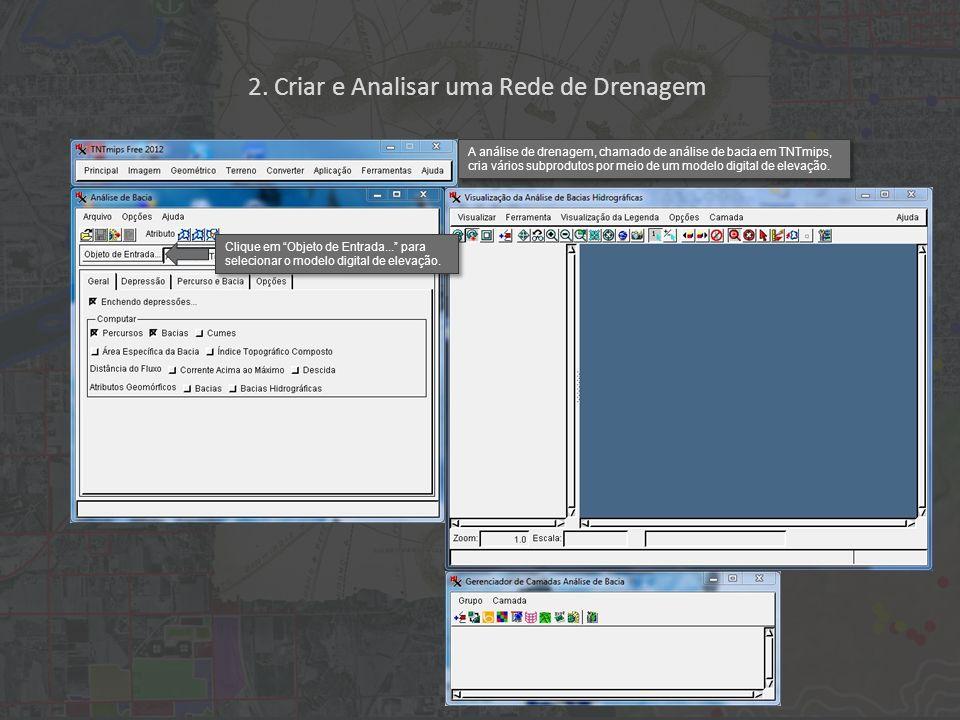 Clique em Objeto de Entrada... para selecionar o modelo digital de elevação.
