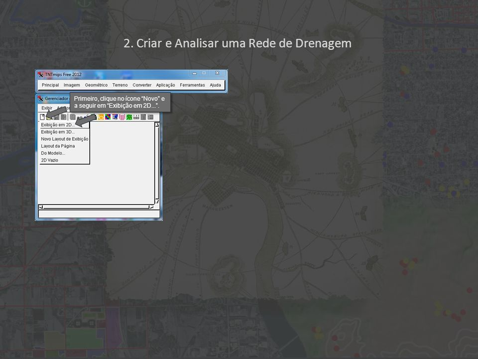 Primeiro, clique no ícone Novo e a seguir em Exibição em 2D....
