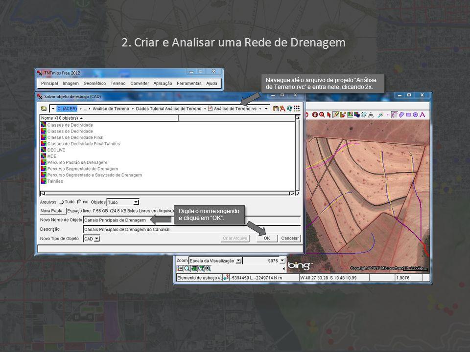Navegue até o arquivo de projeto Análise de Terreno.rvc e entra nele, clicando 2x.