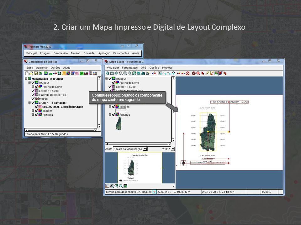 2. Criar um Mapa Impresso e Digital de Layout Complexo Continue reposicionando os componentes do mapa conforme sugerido.