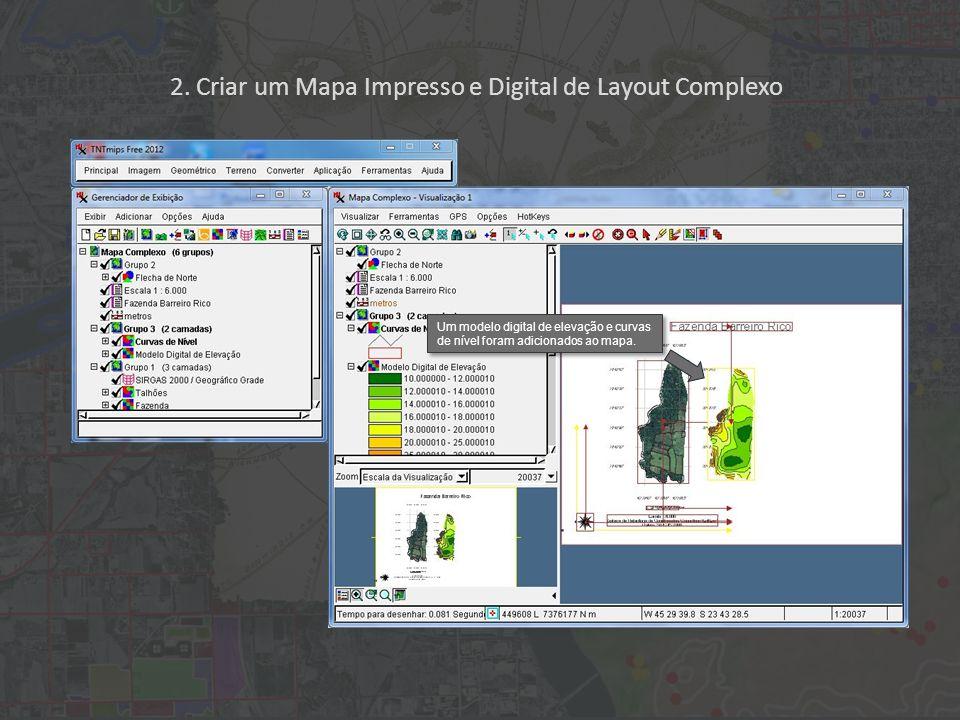 2. Criar um Mapa Impresso e Digital de Layout Complexo Um modelo digital de elevação e curvas de nível foram adicionados ao mapa.