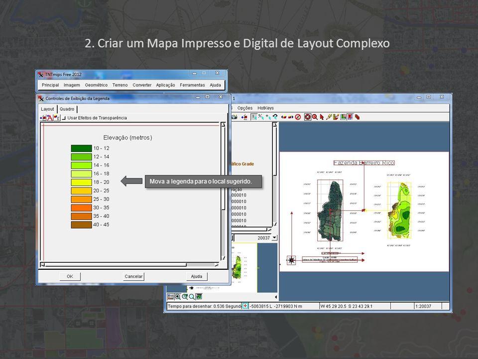 2. Criar um Mapa Impresso e Digital de Layout Complexo Mova a legenda para o local sugerido.