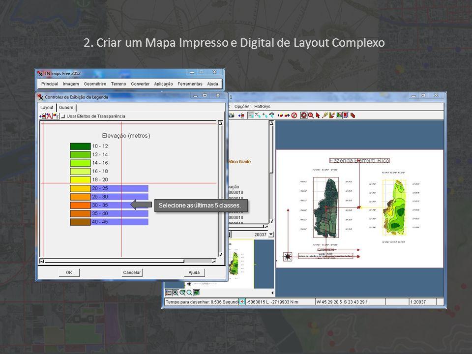 2. Criar um Mapa Impresso e Digital de Layout Complexo Selecione as últimas 5 classes.