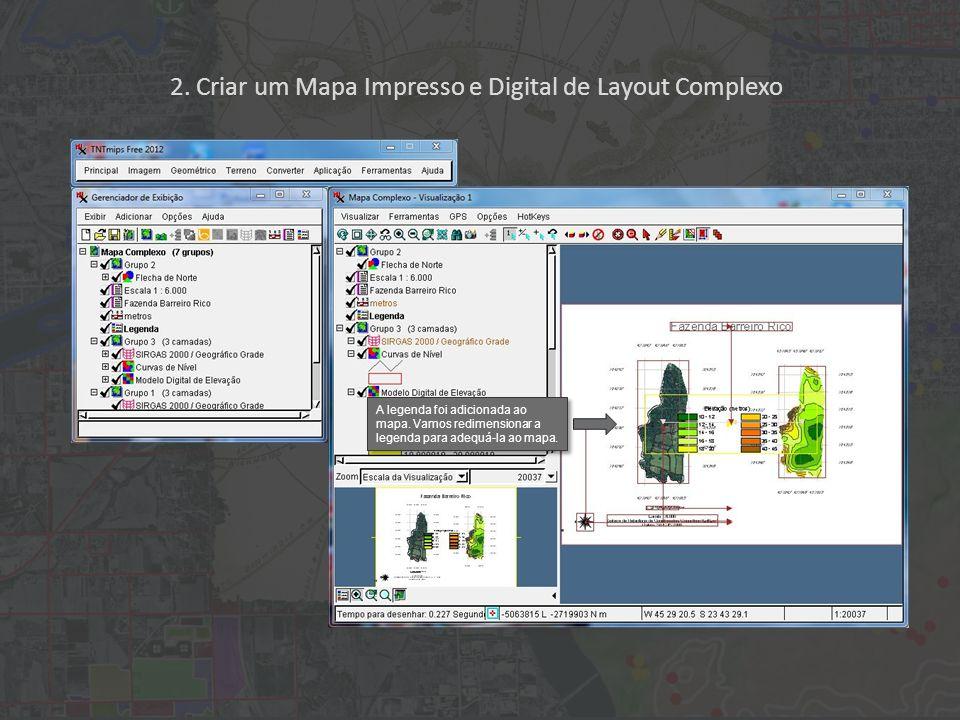 2. Criar um Mapa Impresso e Digital de Layout Complexo A legenda foi adicionada ao mapa.