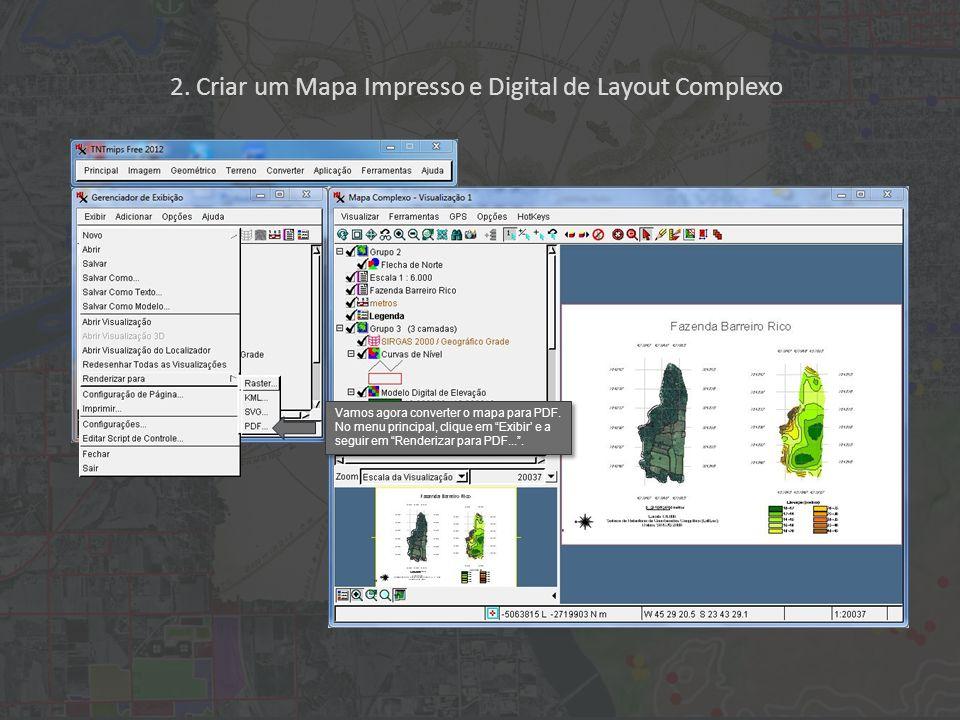 2. Criar um Mapa Impresso e Digital de Layout Complexo Vamos agora converter o mapa para PDF.