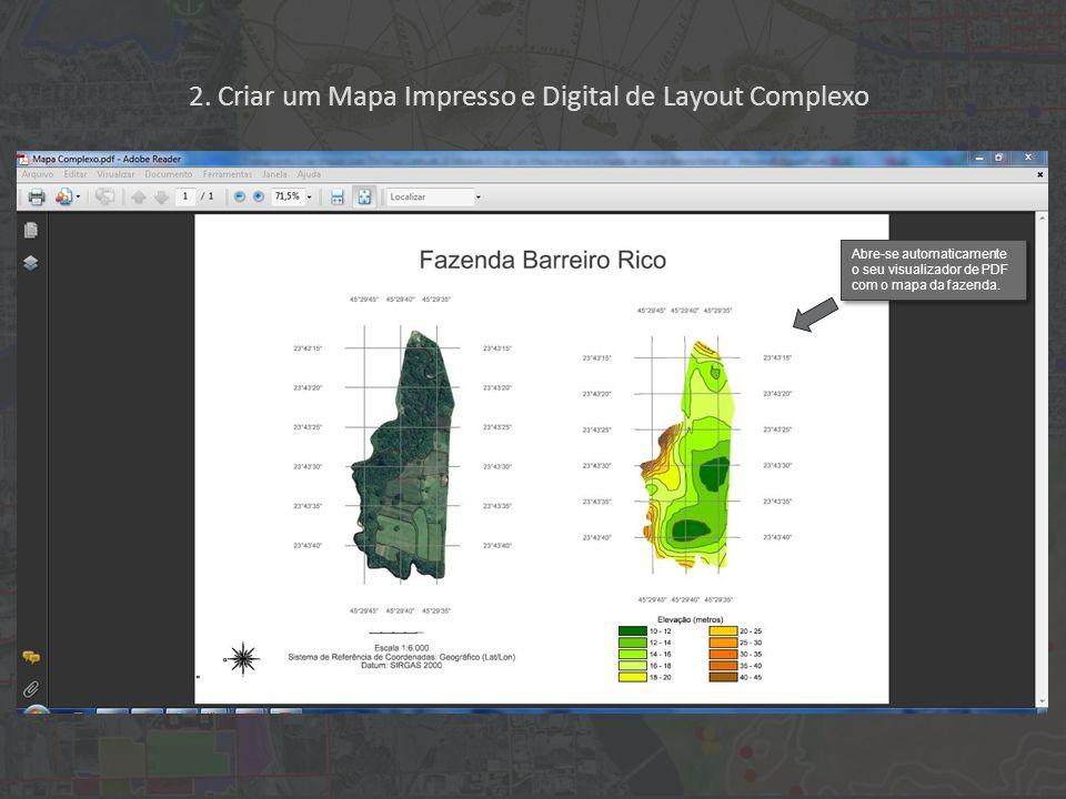 2. Criar um Mapa Impresso e Digital de Layout Complexo Abre-se automaticamente o seu visualizador de PDF com o mapa da fazenda.