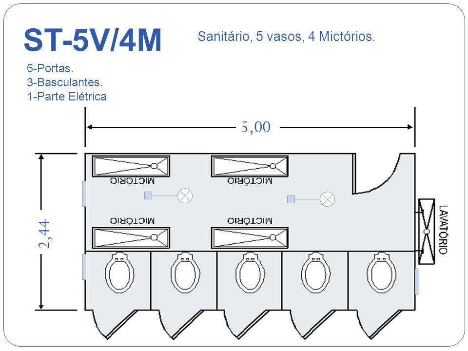 ST-4V 2,44 Sanitário, 4 vasos. 4-Portas. 4-Basculantes. 1-Parte Elétrica