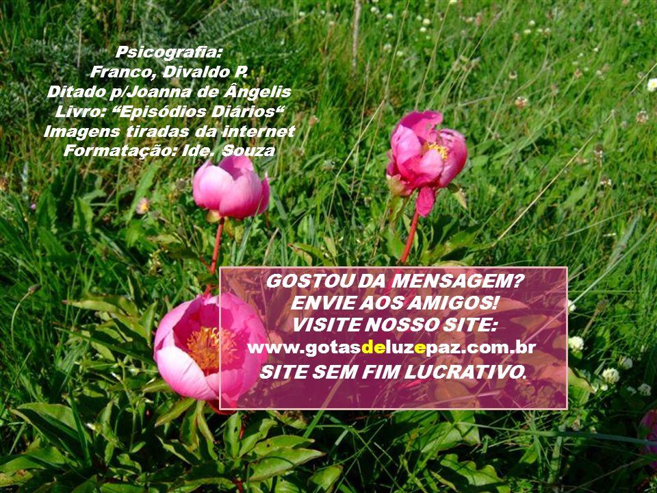 Psicografia: Franco, Divaldo P.