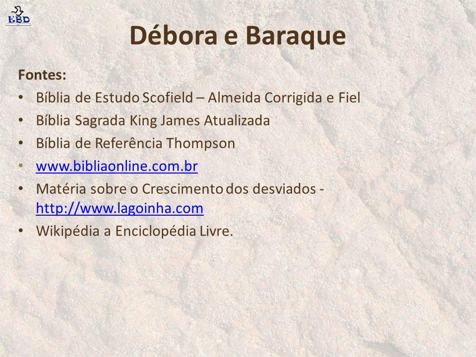 Fontes: Bíblia de Estudo Scofield – Almeida Corrigida e Fiel Bíblia Sagrada King James Atualizada Bíblia de Referência Thompson www.bibliaonline.com.b