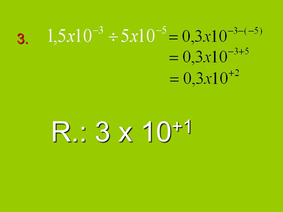 3. R.: 3 x 10 +1